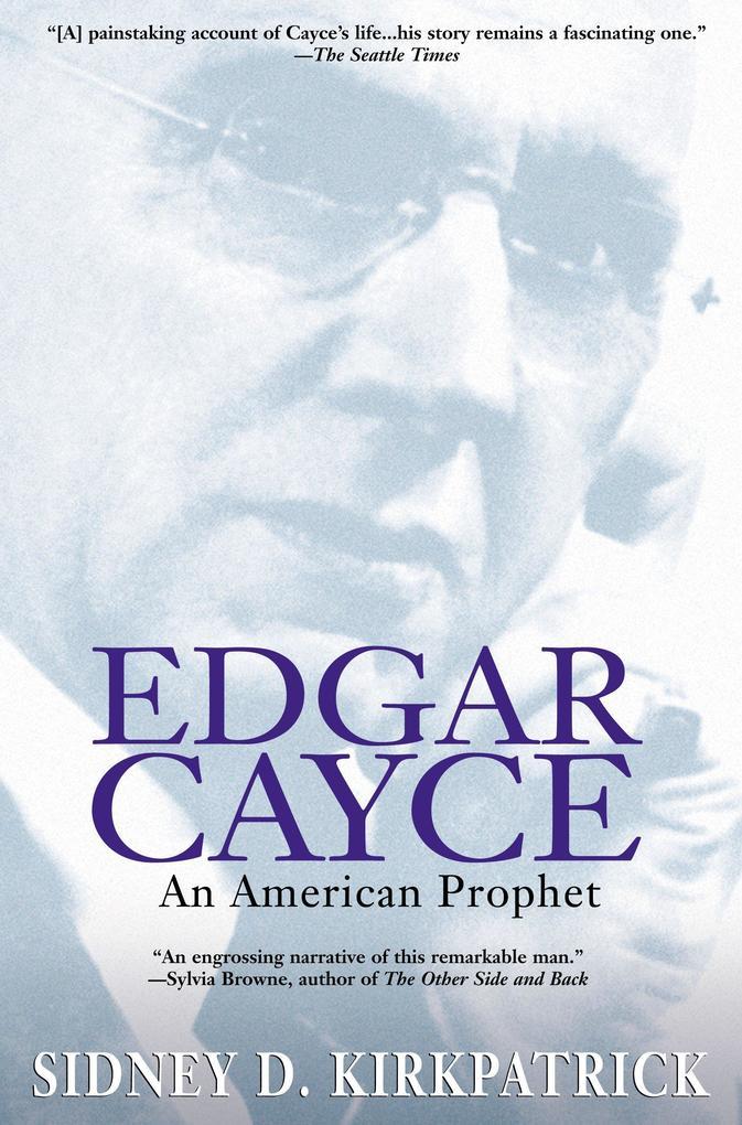 Edgar Cayce: An American Prophet als Taschenbuch