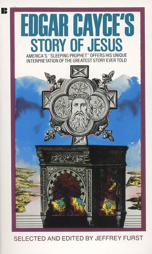 Edgar Cayce's Story of Jesus als Taschenbuch