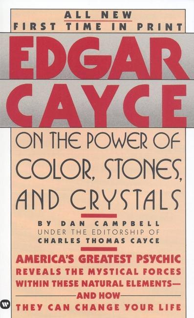 Edgar Cayce on the Power of Color, Stones, and Crystals als Taschenbuch