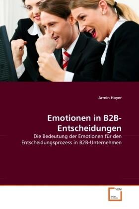 Emotionen in B2B-Entscheidungen als Buch von Ar...