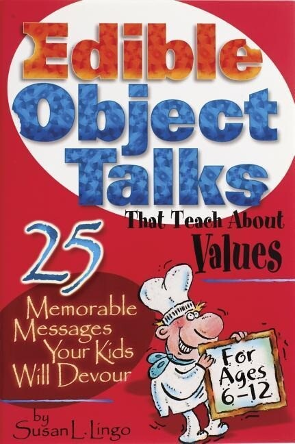 Edible Object Talks That Teach about Values als Taschenbuch