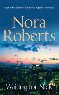Waiting For Nick als eBook von Nora Roberts