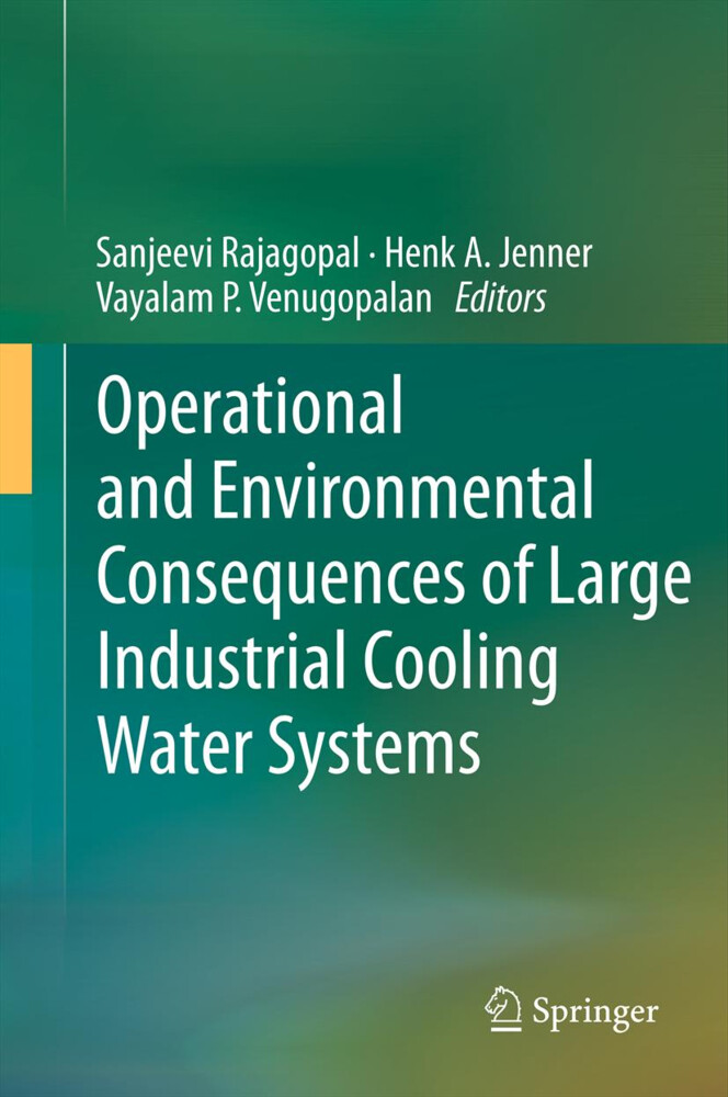 Operational and Environmental Consequences of Large Industrial Cooling Water Systems als Buch von