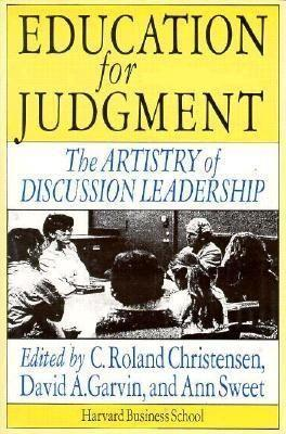Education for Judgment: The Artistry of Discussion Leadership als Taschenbuch
