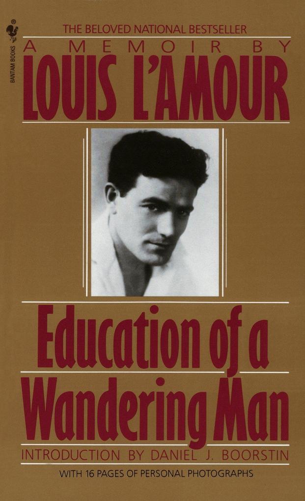 Education Of A Wandering Man als Taschenbuch