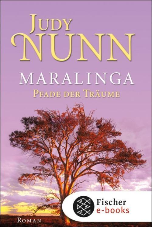 Maralinga - Pfade der Träume als eBook von Judy Nunn