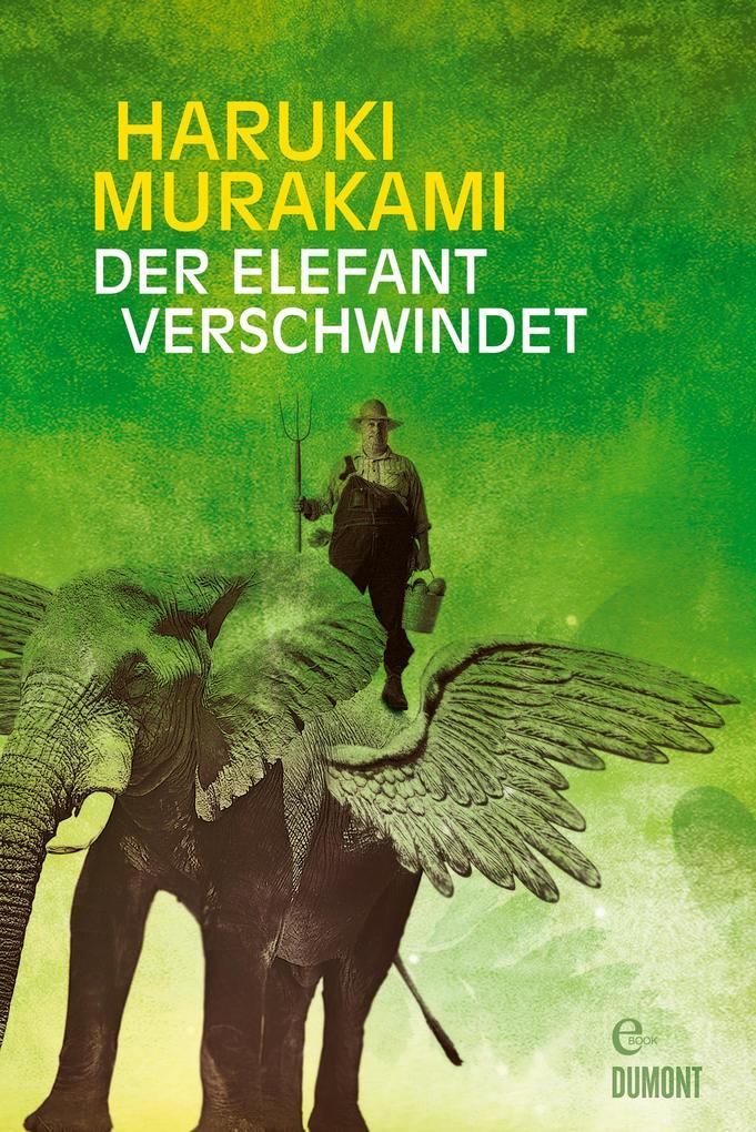 Der Elefant verschwindet als eBook von Haruki Murakami