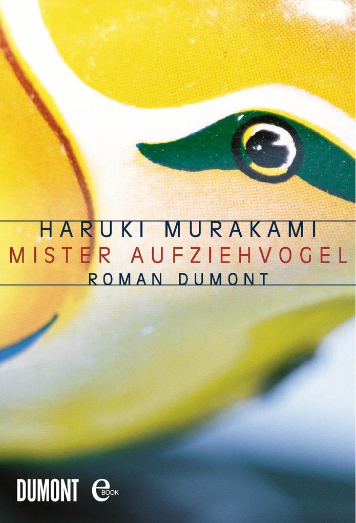 Mister Aufziehvogel als eBook von Haruki Murakami