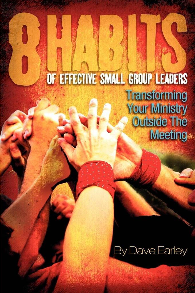 8 Habits of Effective Small Group Leadership als Taschenbuch