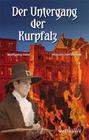 Der Untergang der Kurpfalz