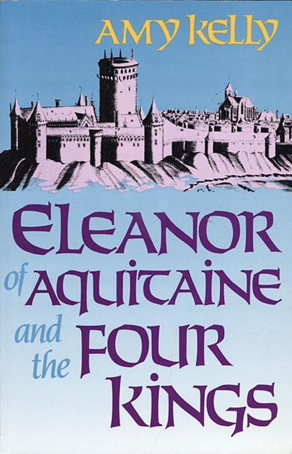 Eleanor of Aquitaine and the Four Kings als Taschenbuch
