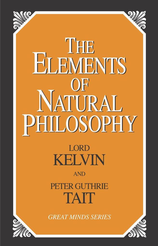The Elements of Natural Philosophy als Taschenbuch