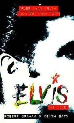 Elvis-The Novel als Taschenbuch