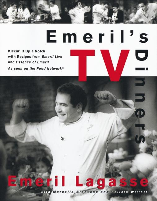 Emeril's TV Dinners: Kickin' It Up a Notch with Recipes from Emeril Live and Essence of Emeril als Buch (gebunden)