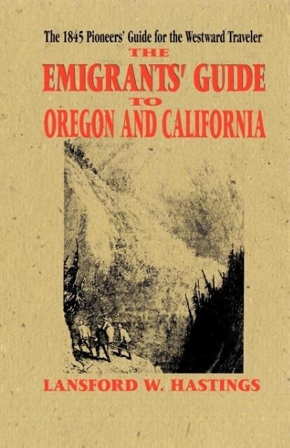 Emigrants Guide to Oregon & California als Taschenbuch