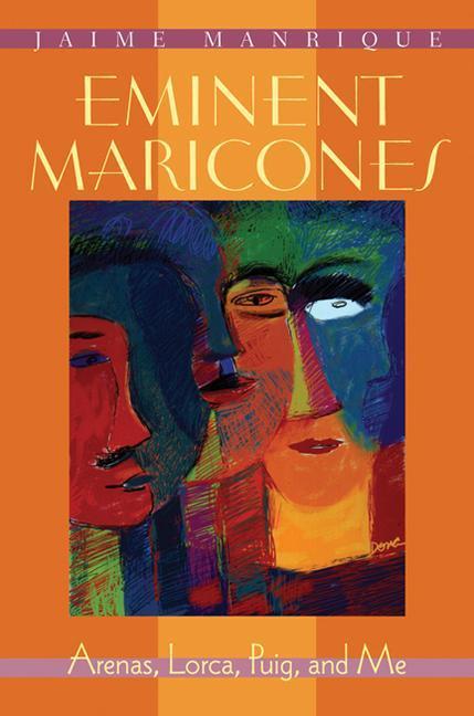 Eminent Maricones: Arenas, Lorca, Puig, and Me als Taschenbuch