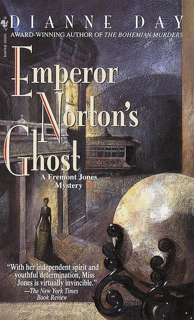 Emperor Norton's Ghost: A Fremont Jones Mystery als Taschenbuch
