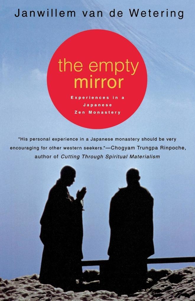 The Empty Mirror: Experiences in a Japanese Zen Monastery als Taschenbuch