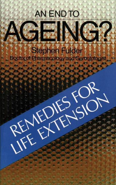 An End to Ageing?: Remedies for Life Extension als Taschenbuch