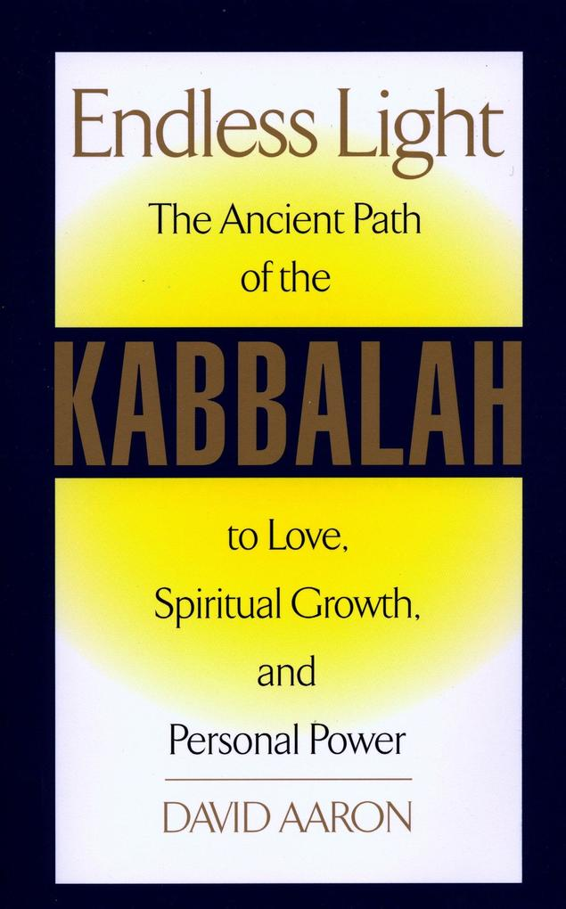 Endless Light: The Ancient Path of Kabbalah als Taschenbuch