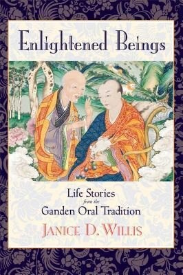 Enlightened Beings: Life Stories from the Ganden Oral Tradition als Taschenbuch