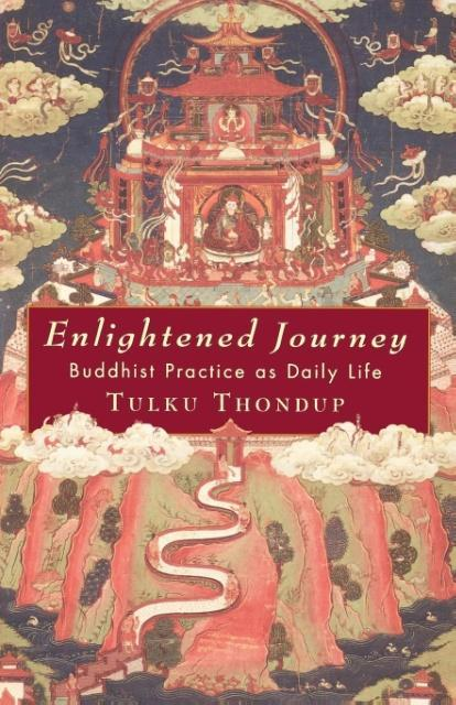 Enlightened Journey: Buddhist Practice as Everyday Life als Taschenbuch