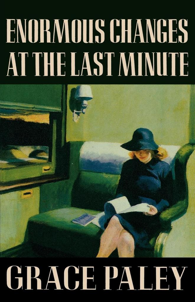 Enormous Changes at the Last Minute: Stories als Taschenbuch
