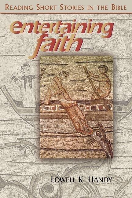 Entertaining Faith: Reading Short Stories in the Bible als Taschenbuch