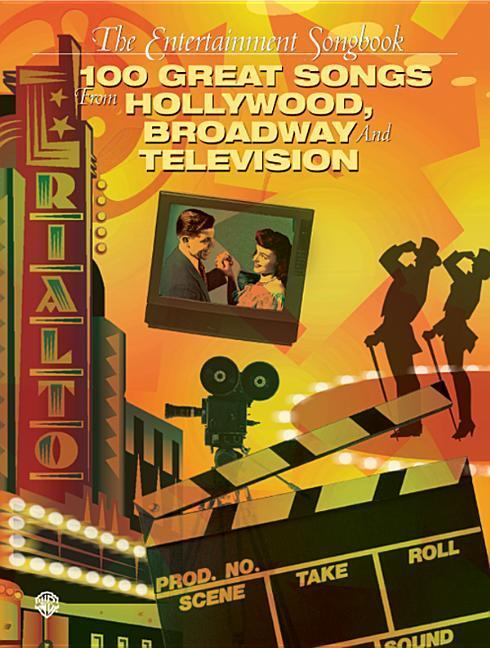 The Entertainment Songbook: 100 Great Songs from Hollywood, Broadway, and Television (Piano/Vocal/Chords) als Taschenbuch