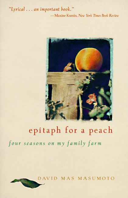 Epitaph for a Peach: Four Seasons on My Family Farm als Taschenbuch