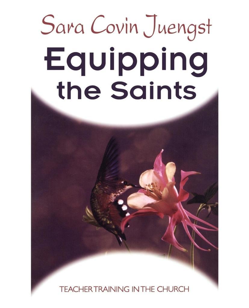 Equipping the Saints: Teacher Training in the Church als Taschenbuch