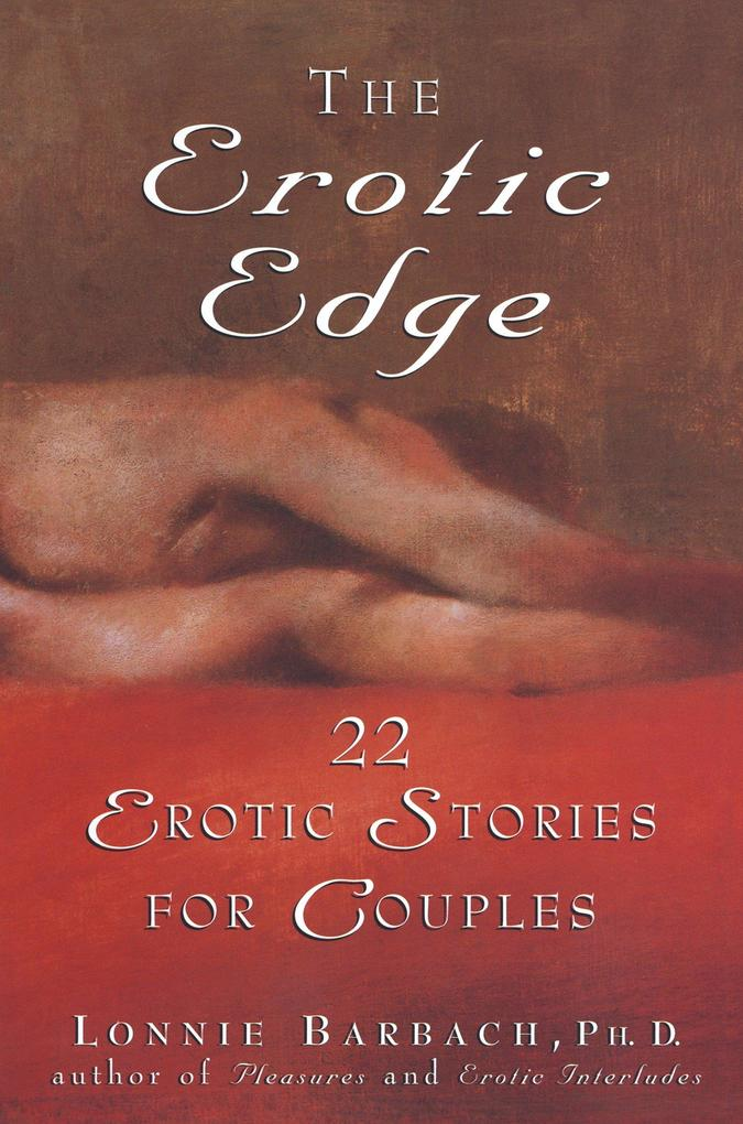 The Erotic Edge: 22 Erotic Stories for Couples als Taschenbuch