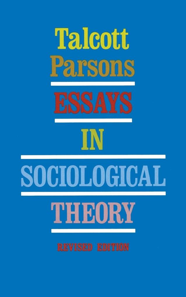 Essays in Sociological Theory (Revised) als Buch