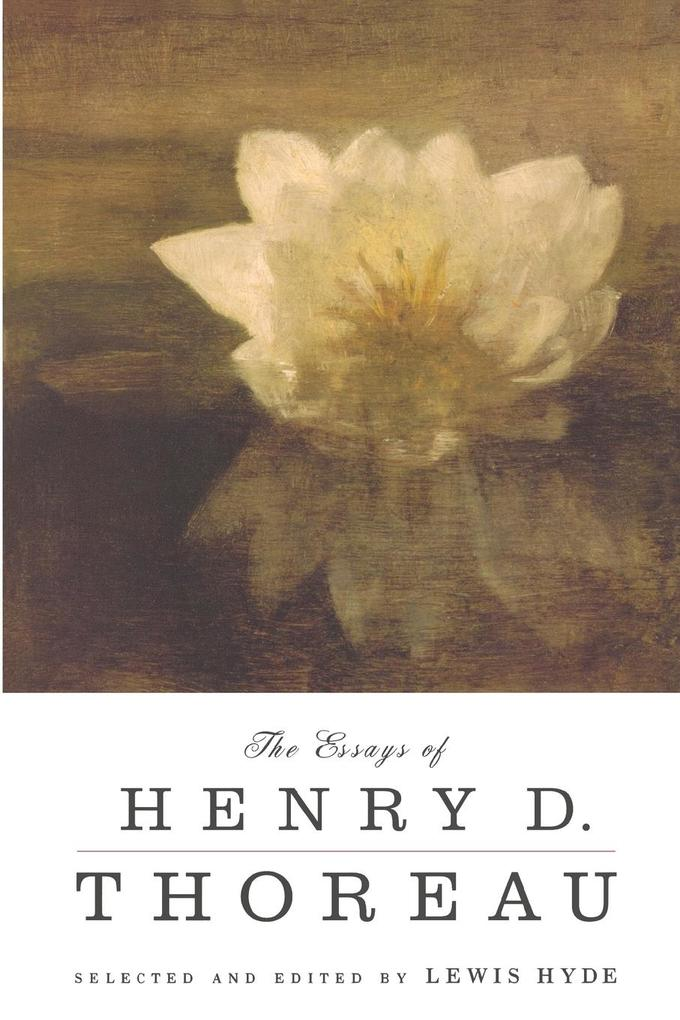 The Essays of Henry D. Thoreau als Buch
