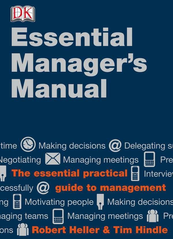 DK Essential Managers: The Essential Manager's Manual als Buch