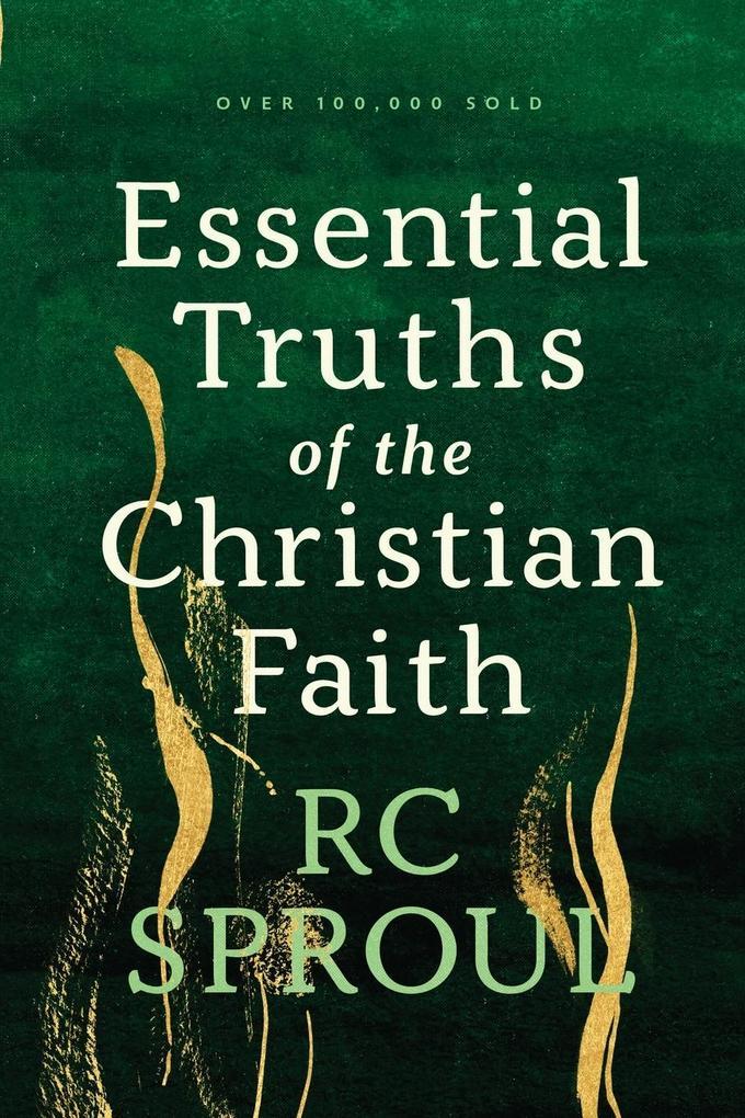 Essential Truths of the Christian Faith als Taschenbuch