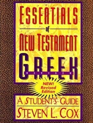 Essentials of New Testament Greek: A Student's Guide als Taschenbuch