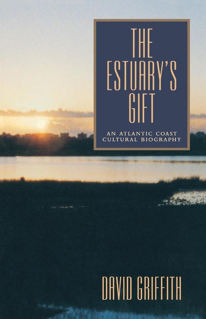 The Estuary's Gift als Taschenbuch