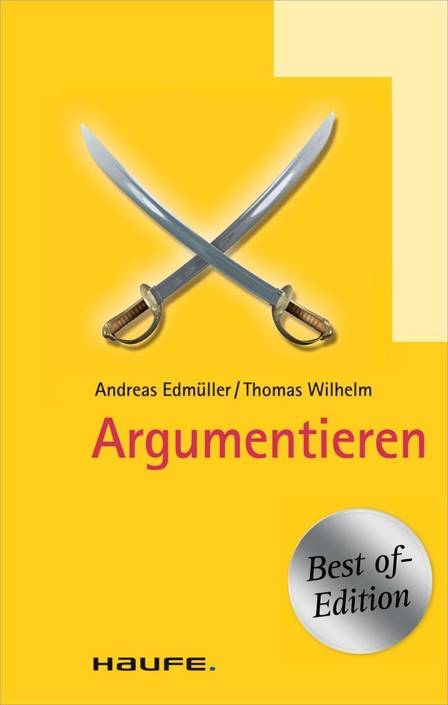 Argumentieren - Best of Edition als eBook von Andreas Edmüller, Thomas Wilhelm, Andreas Edmüller, Thomas Wilhelm