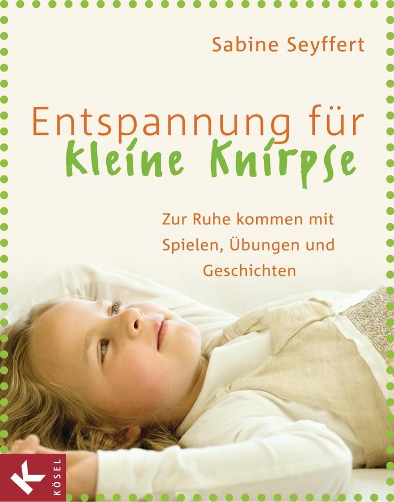 Entspannung für kleine Knirpse als eBook