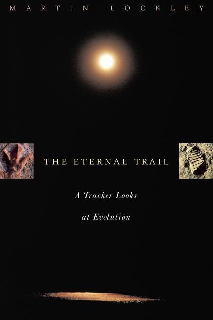 The Eternal Trail: S Tracker Looks at Evolution als Taschenbuch