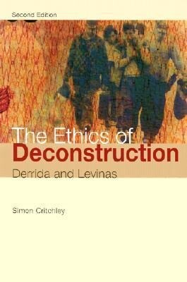 The Ethics of Deconstruction als Taschenbuch