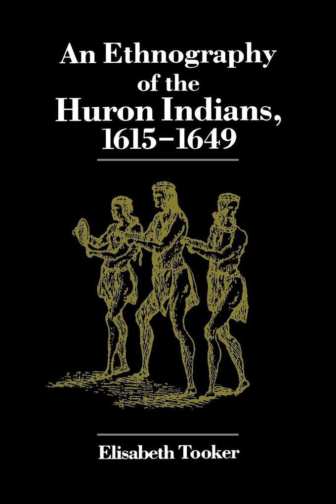 Ethnography of the Huron Indians als Taschenbuch