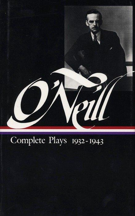 Eugene O'Neill: Complete Plays Vol. 3 1932-1943 (Loa #42) als Buch