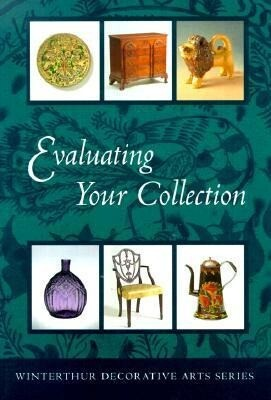 Evaluating Your Collection: An Episode in the Life of a New England Town als Taschenbuch