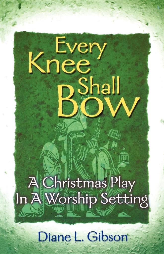 Every Knee Shall Bow als Taschenbuch
