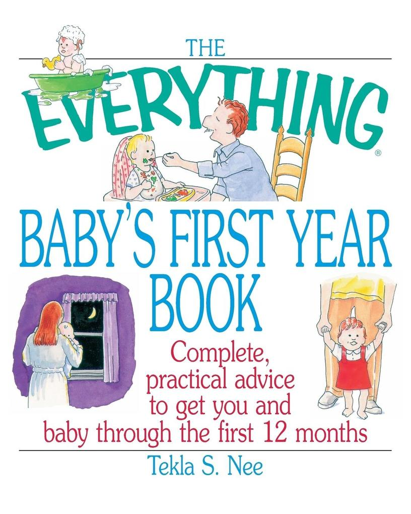 The Everything Baby's First Year Book als Taschenbuch