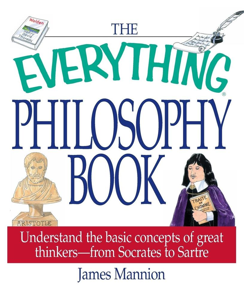 The Everything Philosophy Book als Taschenbuch