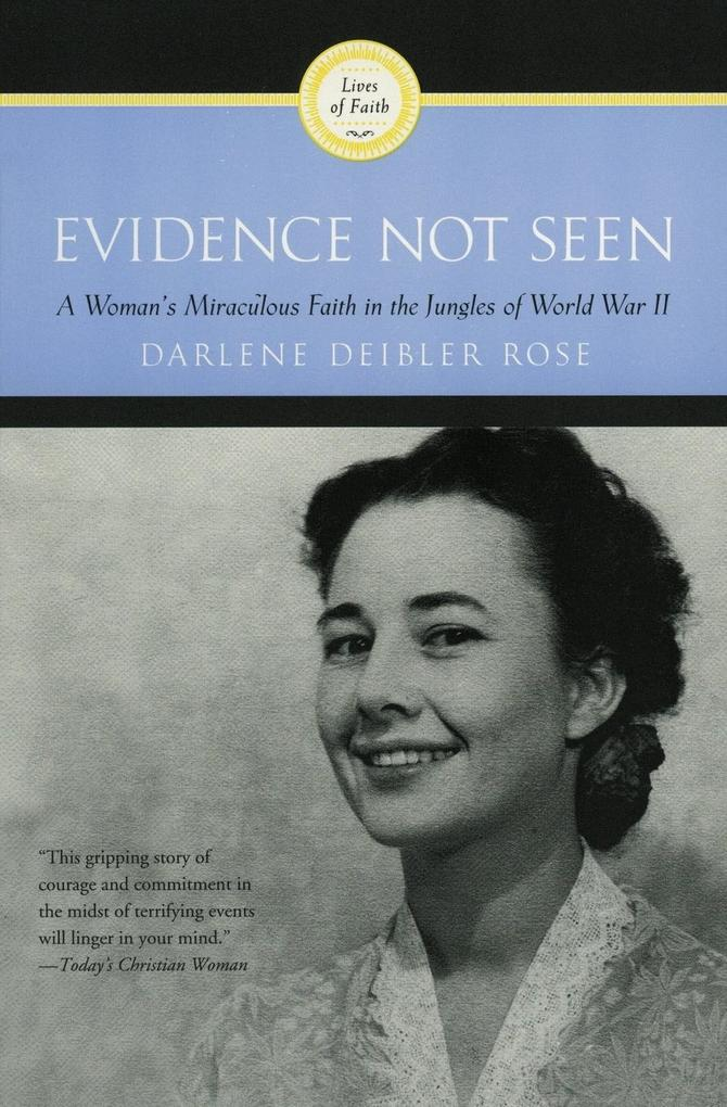 Evidence Not Seen: A Woman's Miraculous Faith in the Jungles of World War II als Taschenbuch