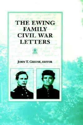 The Ewing Family Civil War Letters als Buch